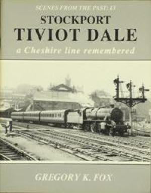 Stockport to Tivot Dale 1991 edition (Scenes From The Past 13)
