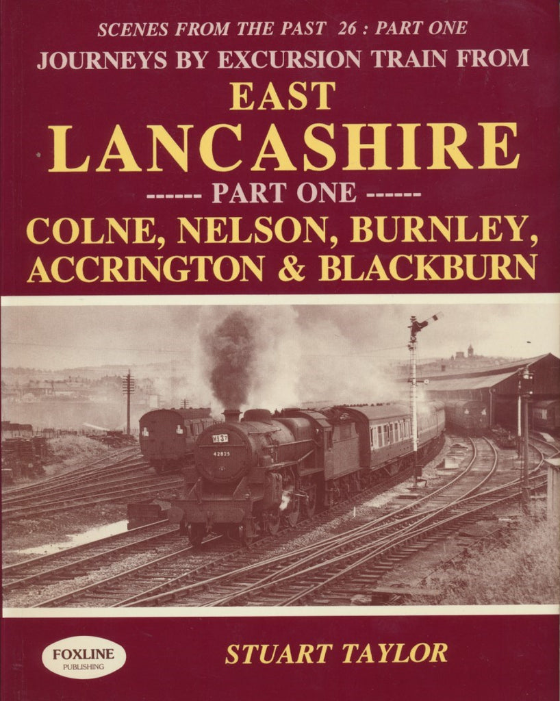 Journeys by Excursion Train from East Lancashire Part One (Scenes From The Past 26)