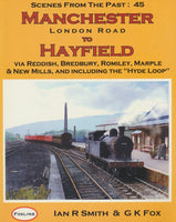 Manchester London Road to Hayfield (Scenes From the Past: 45)