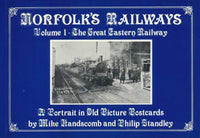 Norfolk's Railways - Volume 1: The Great Eastern Railway