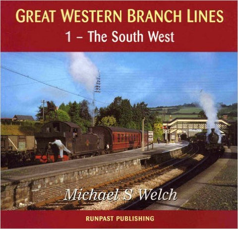 Great Western Branch Lines: 1- South West