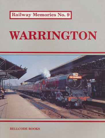 SECONDHAND Railway Memories No.  9 - Warrington