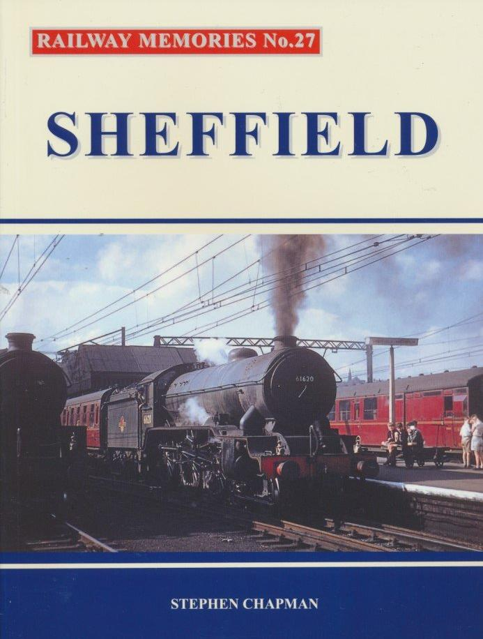 SECONDHAND Railway Memories No. 27 - Sheffield