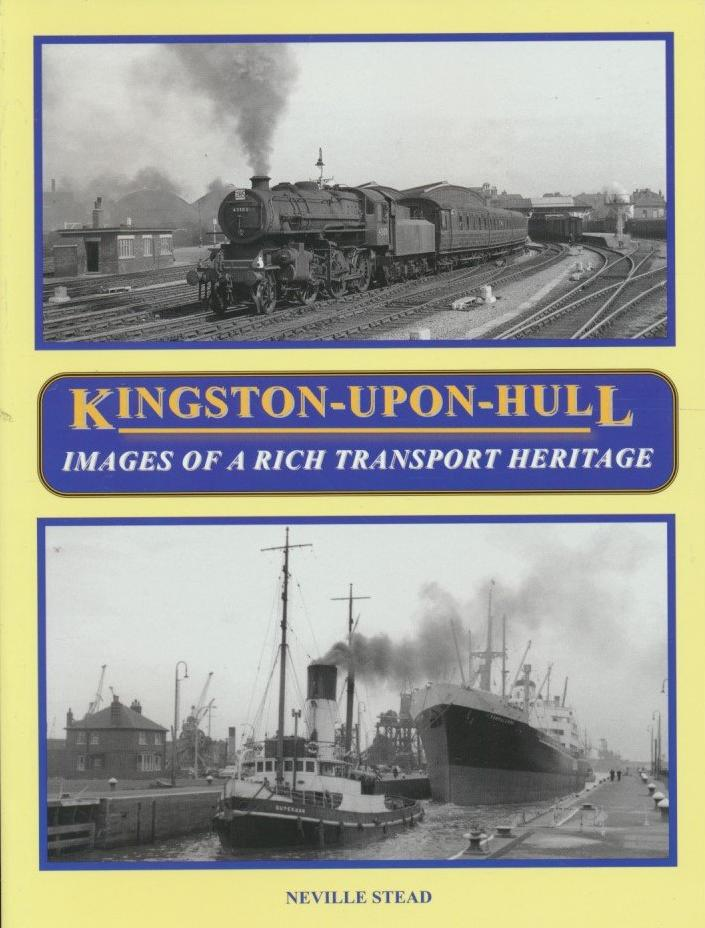 Kingston-Upon-Hull: Images of a Rich Transport Heritage