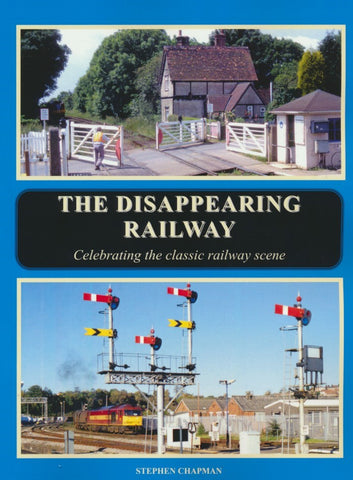 The Disappearing Railway