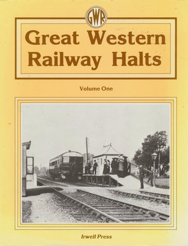 Great Western Railway Halts Vol 1