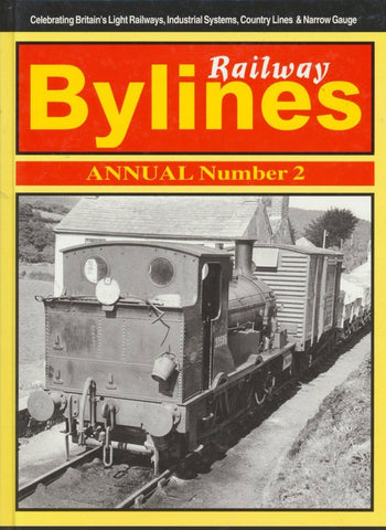 Railway Bylines Annual: No. 2