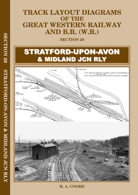 Track Layout Diagrams of the GWR - 29 Stratford-upon-Avon & Midland Jcn Rly