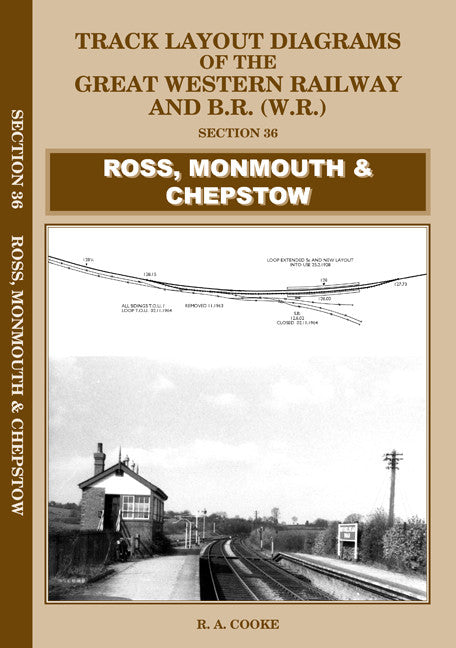 Track Layout Diagrams of the GWR and BR (WR) - Section 36 Ross, Monmouth & Chepstow
