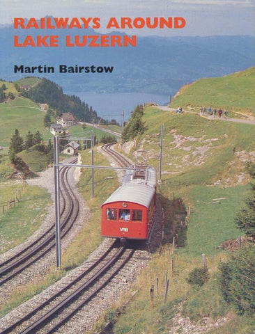 SECONDHAND Railways Around Lake Luzern