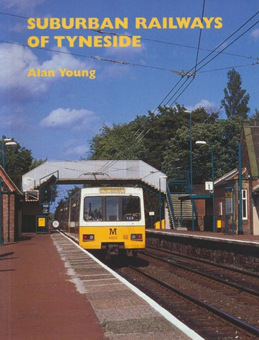 Suburban Railways of Tyneside