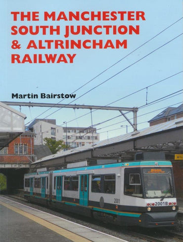 The Manchester South Junction & Altrincham Railway