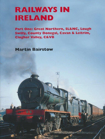 Railways in Ireland, Part One