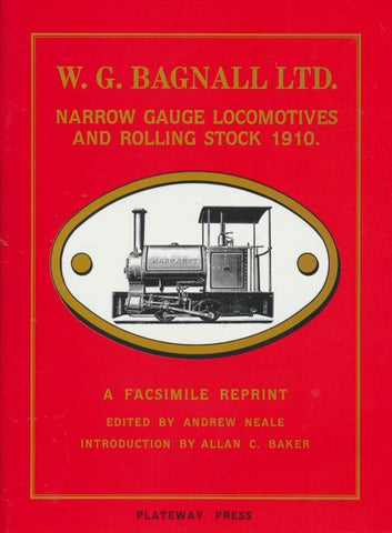WG Bagnall Ltd - Narrow Gauge Locomotives and Rolling Stock, 1910