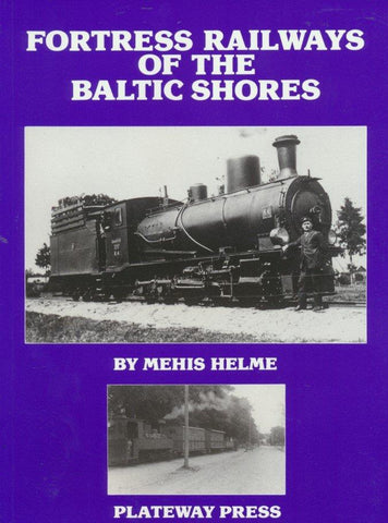 SECONDHAND Fortress Railways of the Baltic Shores