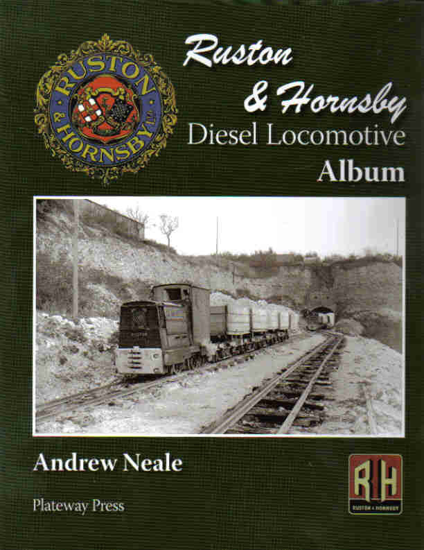 Ruston & Hornsby Locomotive Album