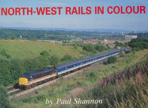 North West Rails in Colour