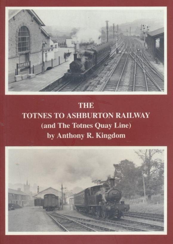 The Totnes to Ashburton Railway