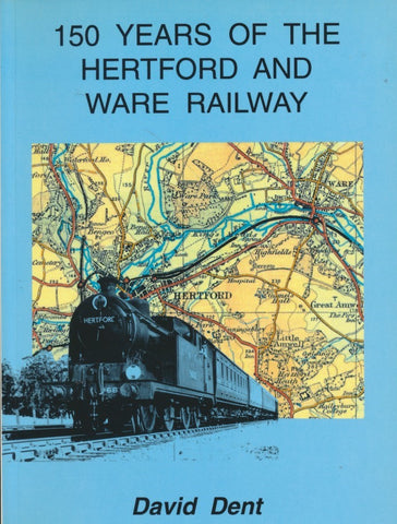 150 Years of the Hertford and Ware Railway