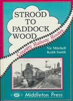 Strood to Paddock Wood (Country Railway Routes)