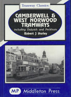 Camberwell and West Norwood Tramways (Tramway Classics)