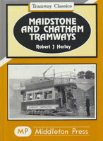 Maidstone and Chatham Tramways (Tramways Classics)
