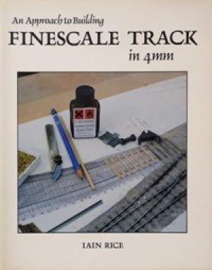 An Approach to Building Finescale Track in 4mm