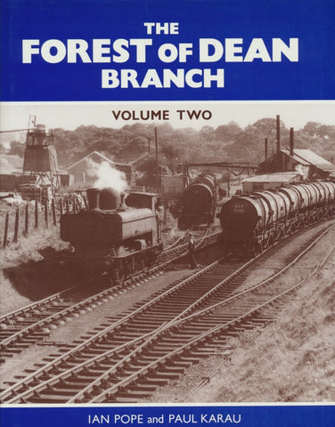 The Forest of Dean Branch, Volume 2