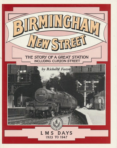 Birmingham New Street Volume 3: LMS Days 1923-47