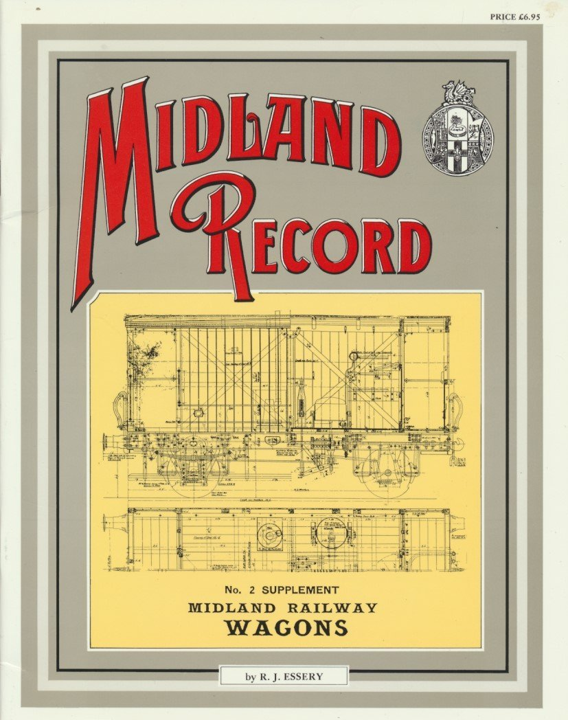 Midland Record - No. 2 Supplement: Midland Railway Wagons