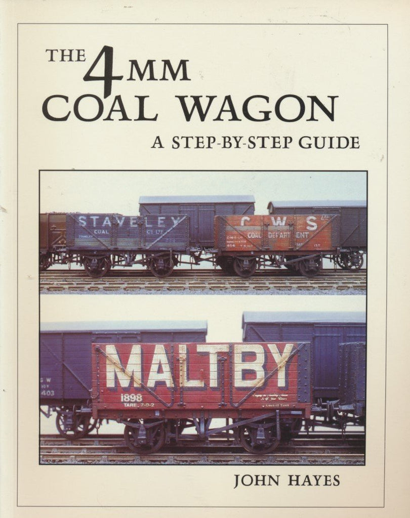 The 4mm Coal Wagon, A Step By Step Guide