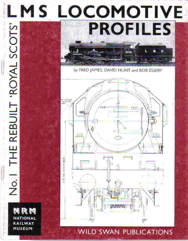 LMS Locomotive Profiles No. 1 The Rebuilt Royal Scots