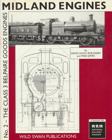 Midland Engines No. 2 - The Class 3 Belpaire Goods Engines - SECONDHAND