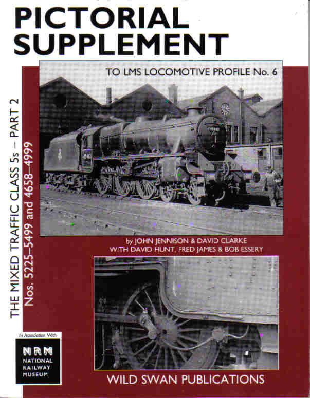 LMS Loco Profiles No. 6 Mixed Traffic Class 5s Part 2 Pictorial Supplement, Locos 5225-5499 and 4658-4999