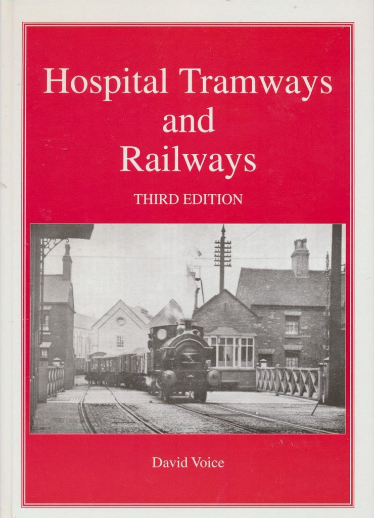 Hospital Tramways and Railways