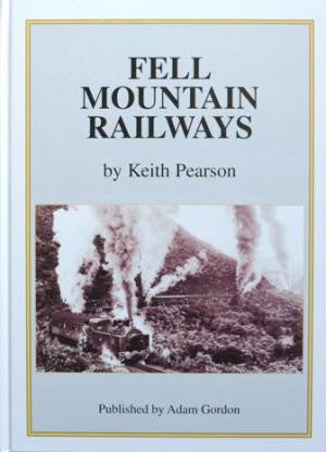 Fell Mountain Railways