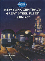 New York Central's Great Steel Fleet, 1948-1967 (1995 edition)