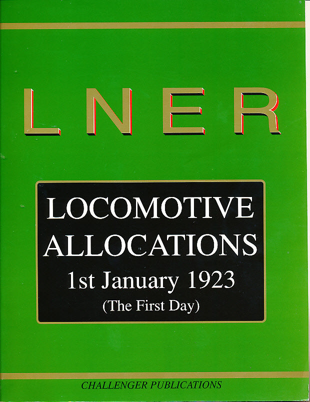 LNER Locomotive Allocations 1st January 1923