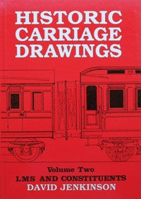 Historic Carriage Drawings: Volume 2 - LMS and Constituents