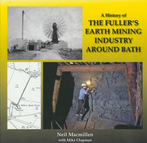 A History of The Fullers Earth Mining Industry Around Bath