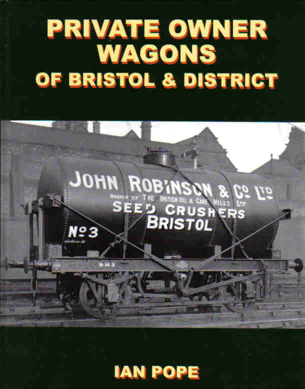 Private Owner Wagons of Bristol and District