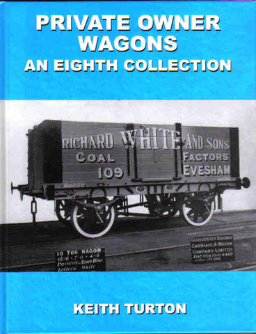 Private Owner Wagons: An Eighth Collection