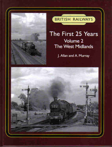 British Railways The First 25 Years, Volume 2: The West Midlands