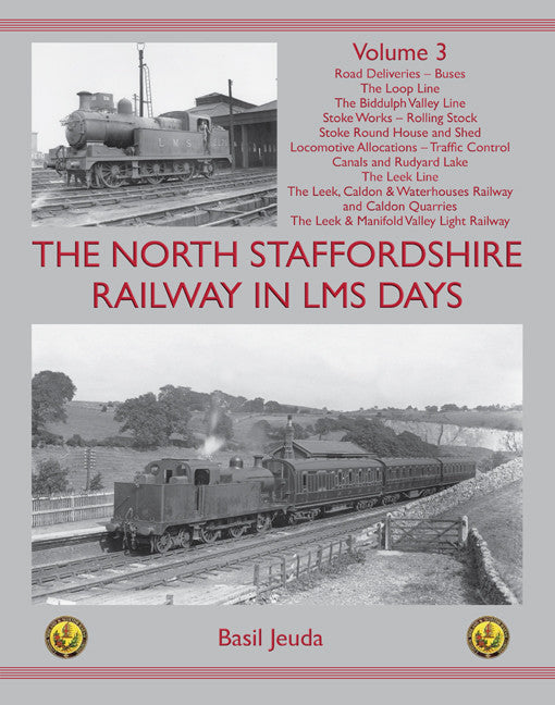 SECONDHAND The North Staffordshire Railway in LMS Days, Volume 3