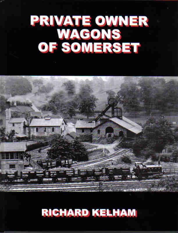 Private Owner Wagons of Somerset