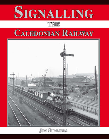 Signalling the Caledonian Railway