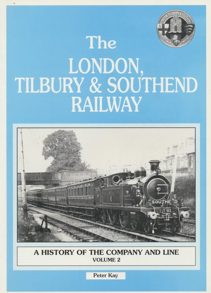 The London, Tilbury & Southend Railway, volume 2