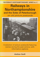 Railways in Northamptonshire and the Soke of Peterborough on Old Picture Postcards