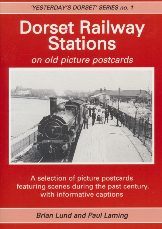 Dorset Railway Stations on Old Picture Postcards