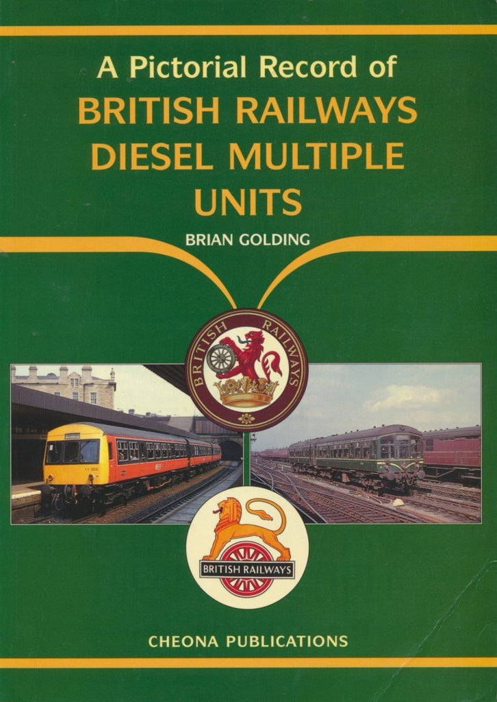 A Pictorial Record of British Railways Diesel Multiple Units